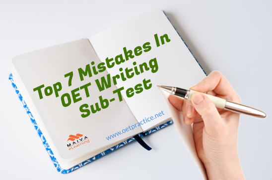 Top 7 Mistakes In OET Writing Sub Test